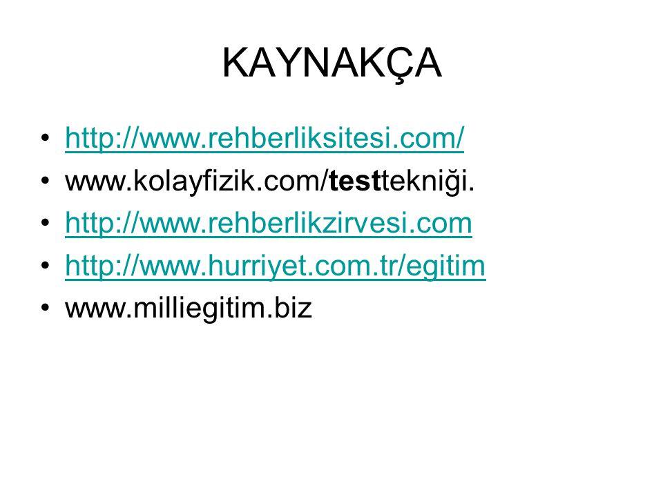 KAYNAKÇA http://www.rehberliksitesi.com/