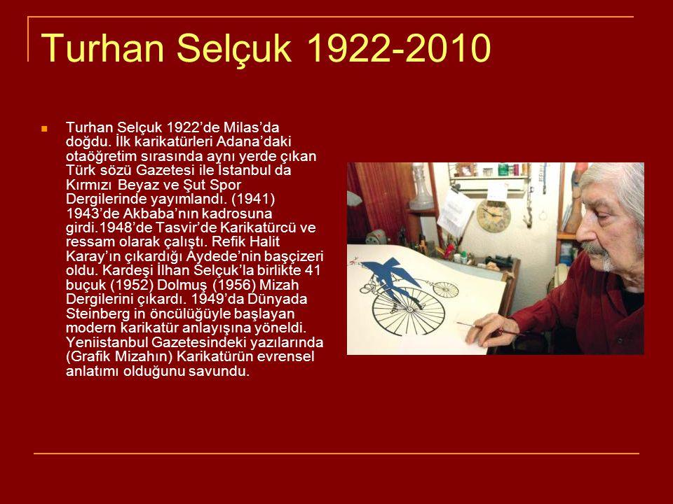 Turhan Selçuk 1922-2010