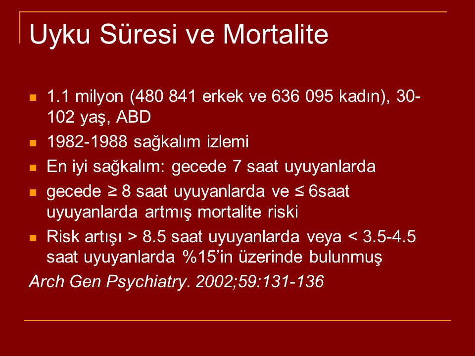 Uyku Süresi ve Mortalite