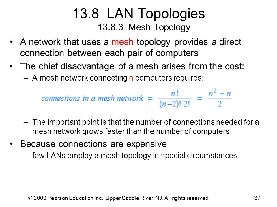 13.8 LAN Topologies 13.8.3 Mesh Topology