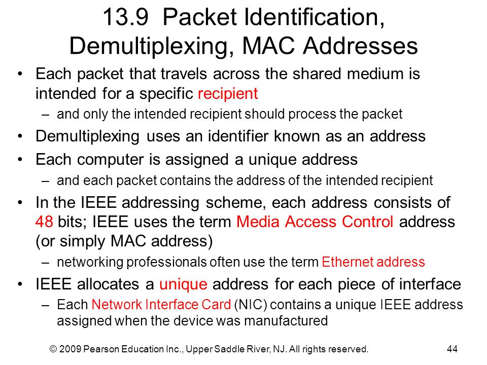 13.9 Packet Identification, Demultiplexing, MAC Addresses