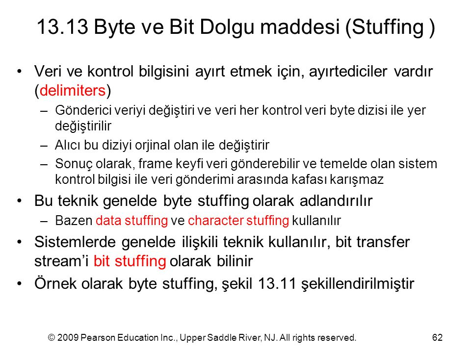 13.13 Byte ve Bit Dolgu maddesi (Stuffing )