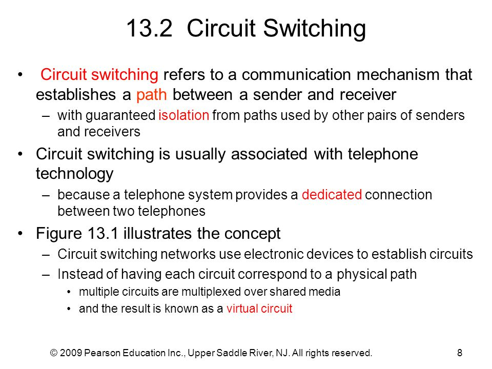 13.2 Circuit Switching Circuit switching refers to a communication mechanism that establishes a path between a sender and receiver.