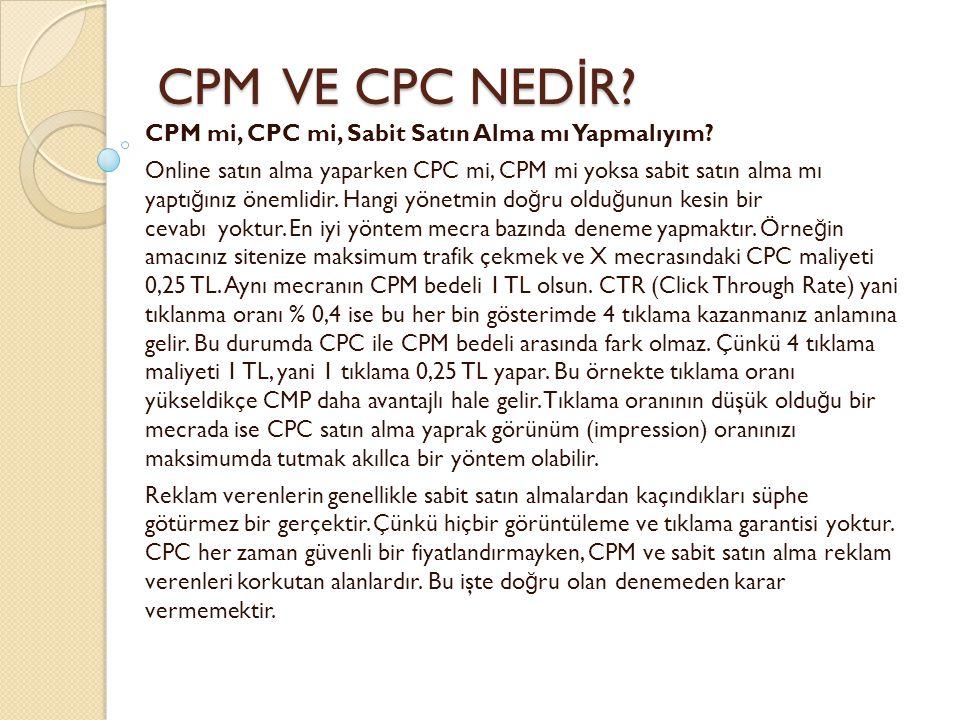 CPM VE CPC NEDİR CPM mi, CPC mi, Sabit Satın Alma mı Yapmalıyım