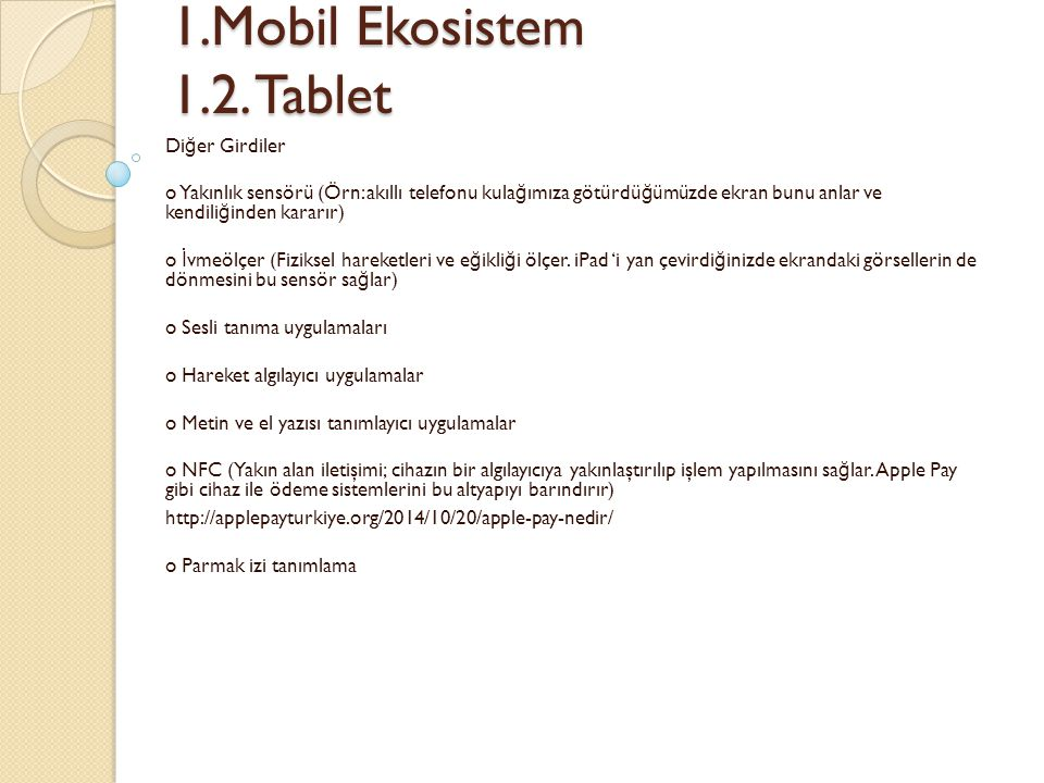 1.Mobil Ekosistem 1.2. Tablet