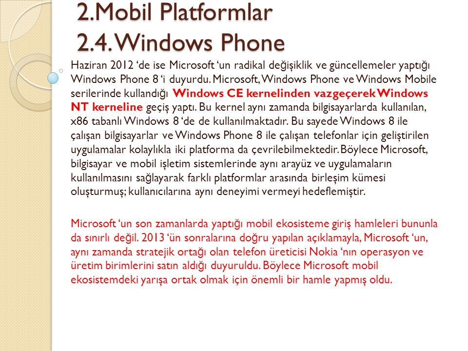2.Mobil Platformlar 2.4. Windows Phone