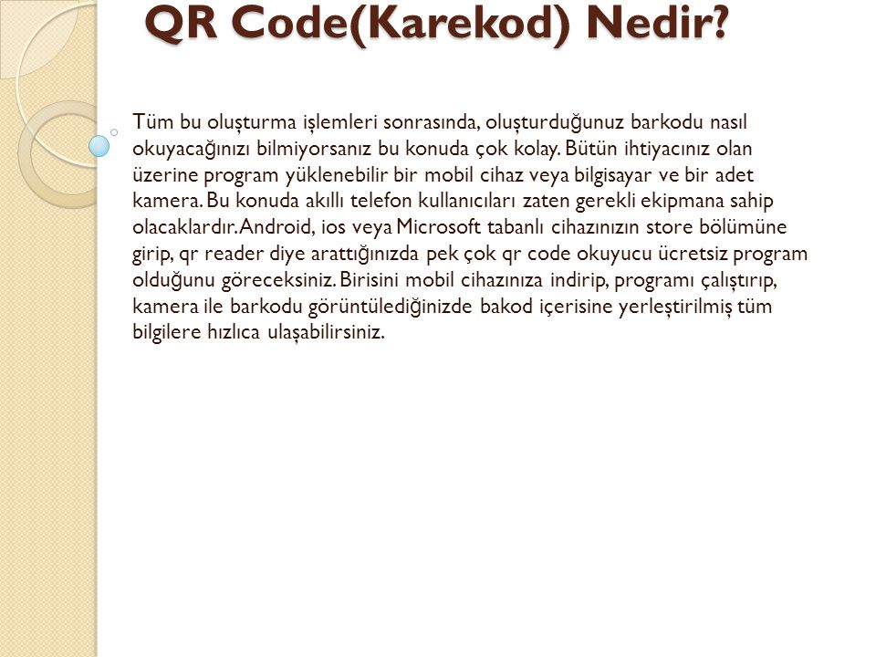 QR Code(Karekod) Nedir