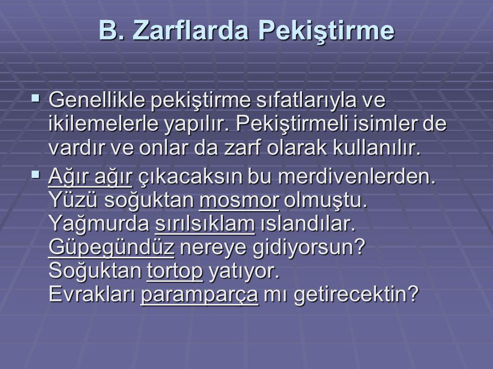 B. Zarflarda Pekiştirme