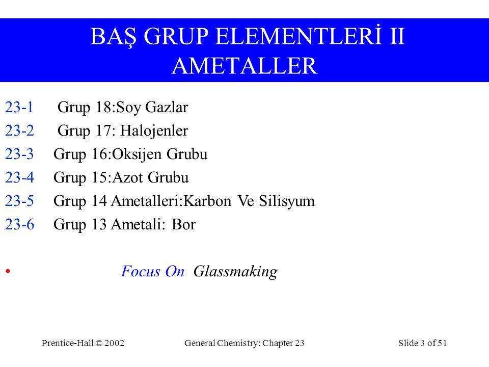 BAŞ GRUP ELEMENTLERİ II AMETALLER