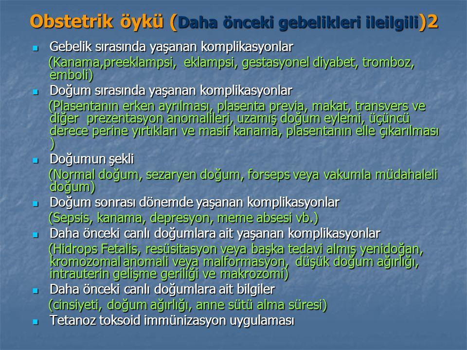 Obstetrik öykü (Daha önceki gebelikleri ileilgili)2