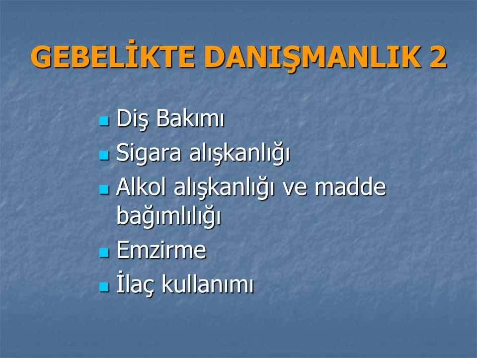 GEBELİKTE DANIŞMANLIK 2