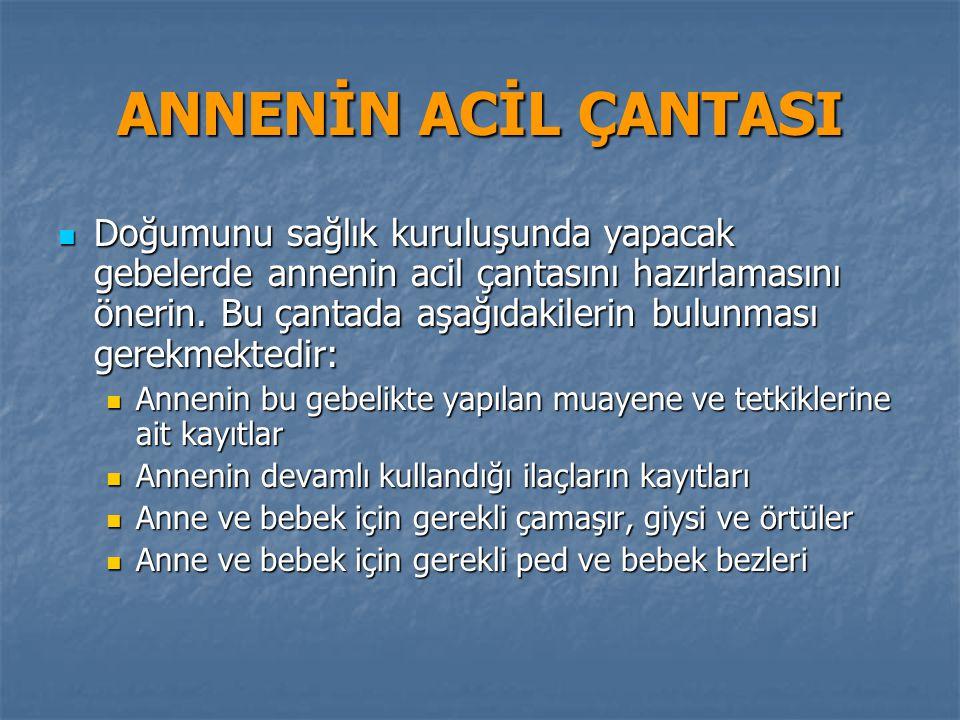 ANNENİN ACİL ÇANTASI