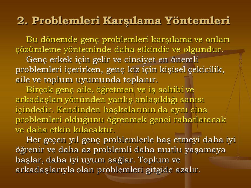 2. Problemleri Karşılama Yöntemleri