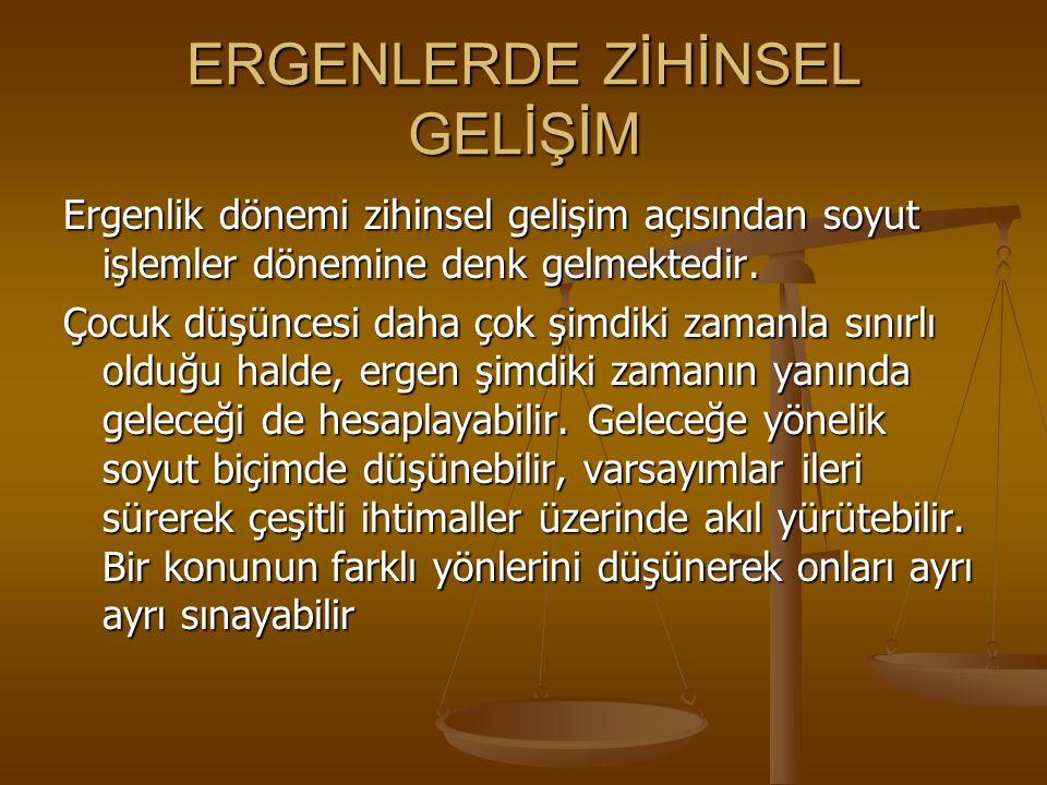 ERGENLERDE ZİHİNSEL GELİŞİM