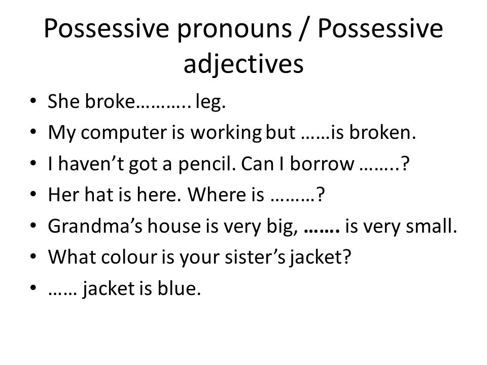 Possessive pronouns / Possessive adjectives