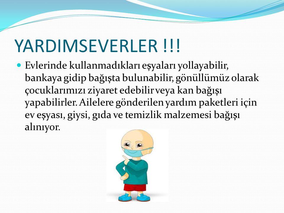 YARDIMSEVERLER !!!