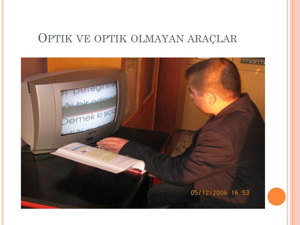 Optik ve optik olmayan araçlar