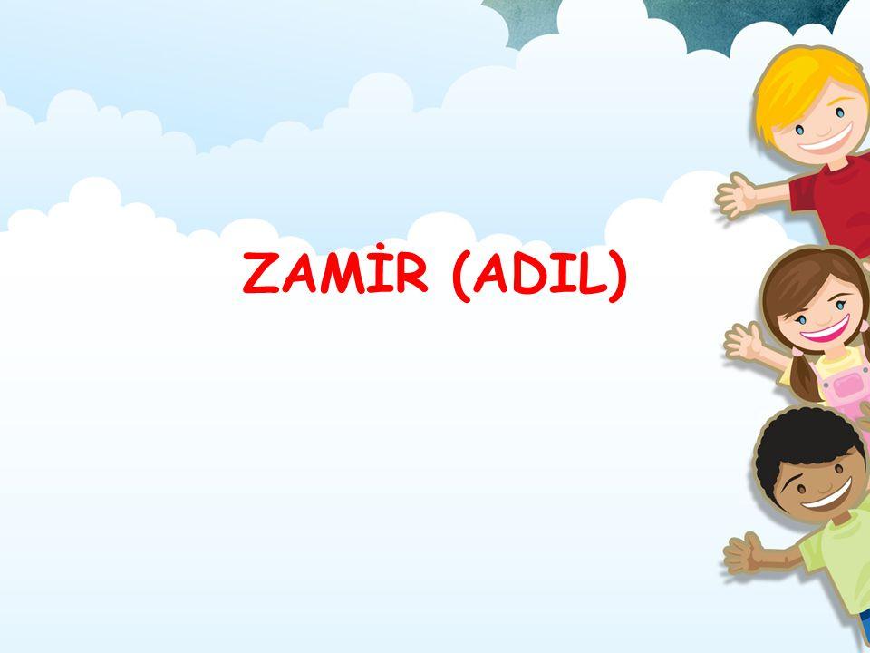 ZAMİR (ADIL)