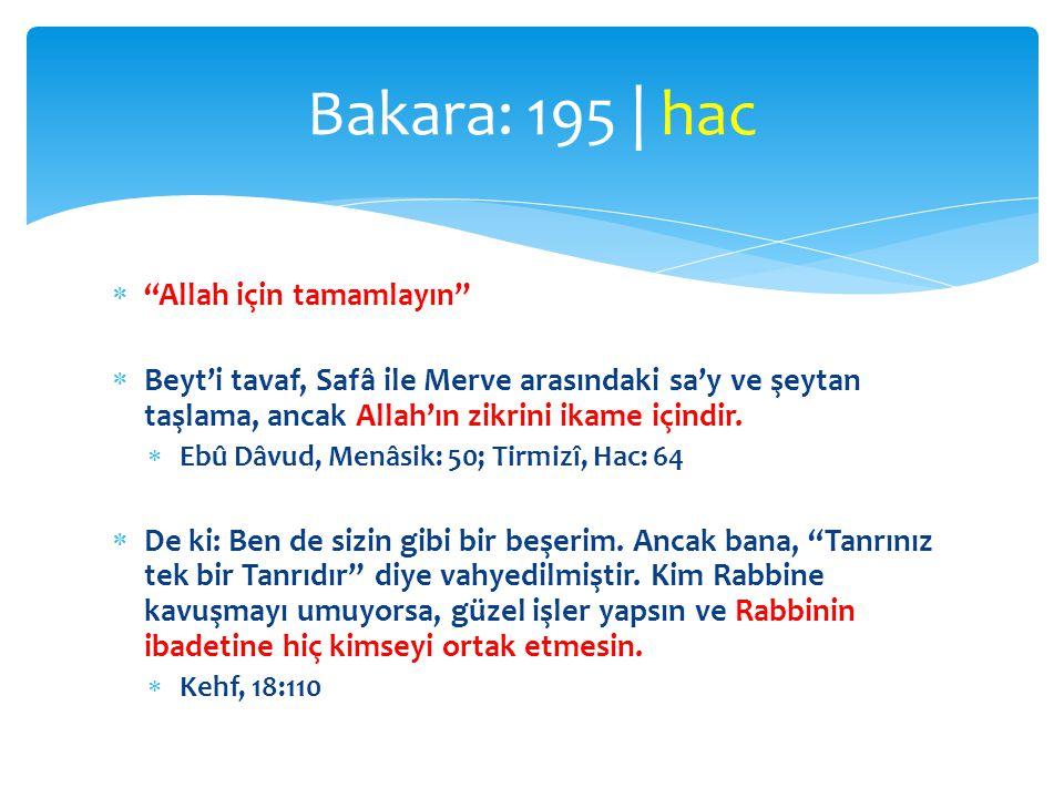 Bakara: 195 | hac Allah için tamamlayın