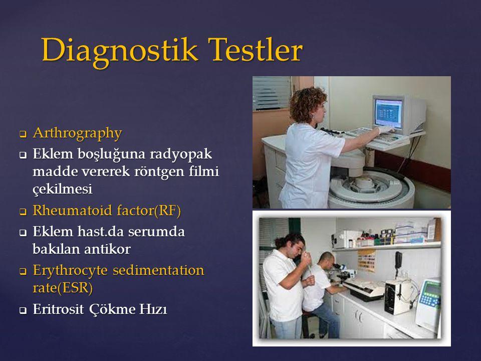 Diagnostik Testler Arthrography