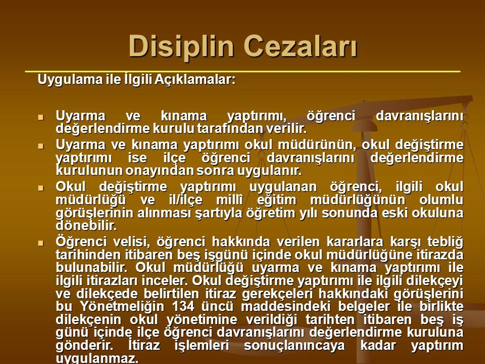 Disiplin Cezaları Uygulama ile İlgili Açıklamalar: