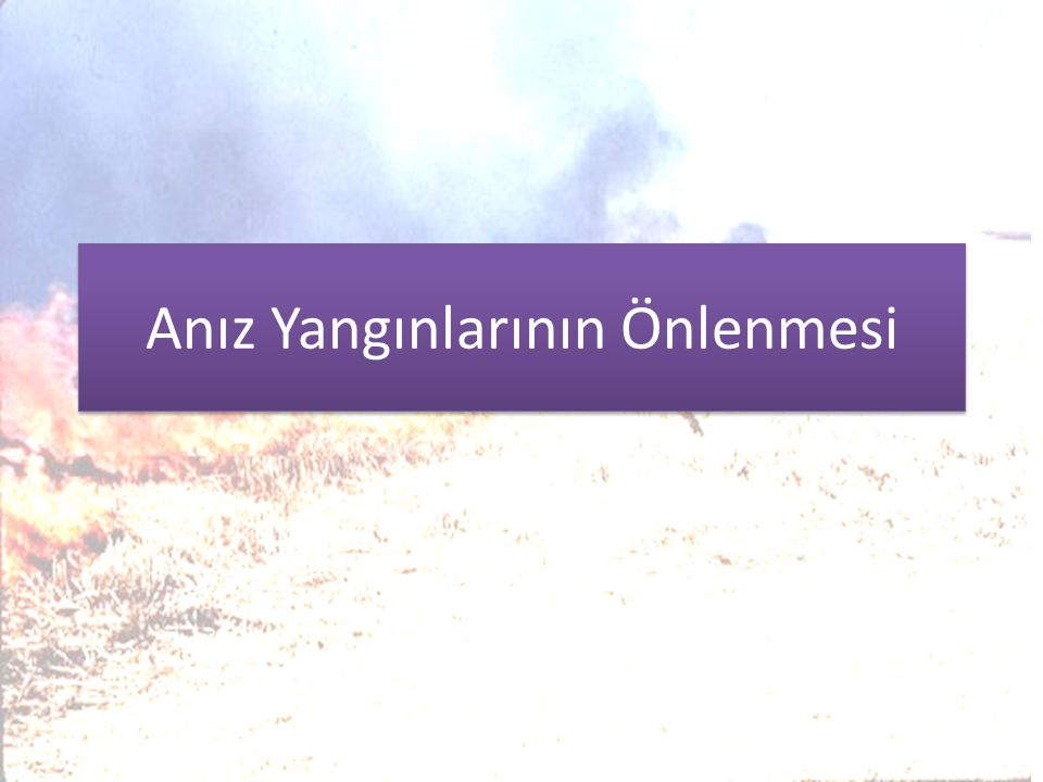Anız Yangınlarının Önlenmesi