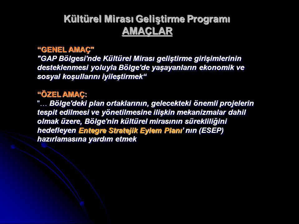 Kültürel Mirası Geliştirme Programı AMAÇLAR