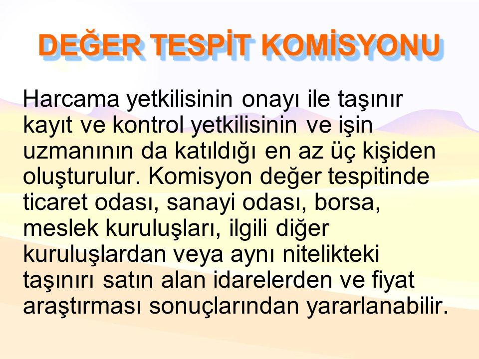 DEĞER TESPİT KOMİSYONU