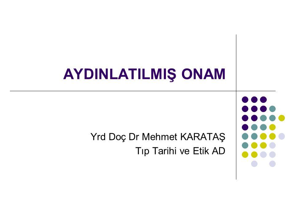 Yrd Doç Dr Mehmet KARATAŞ Tıp Tarihi ve Etik AD