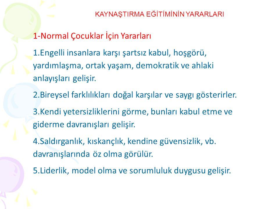 1-Normal Çocuklar İçin Yararları