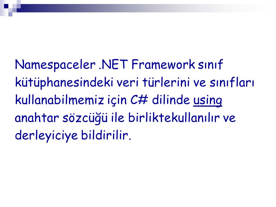 Namespaceler .NET Framework sınıf