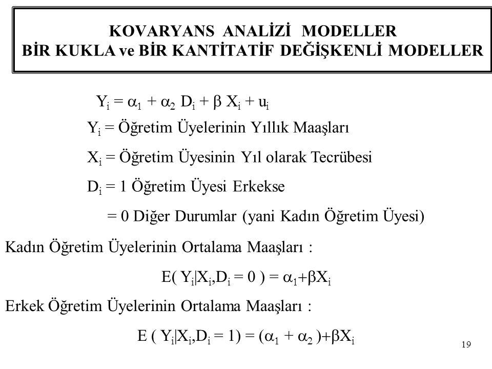 E ( Yi|Xi,Di = 1) = (a1 + a2 )+bXi