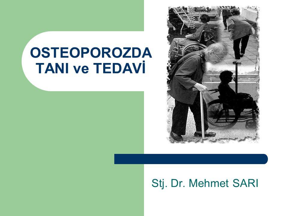 OSTEOPOROZDA TANI ve TEDAVİ