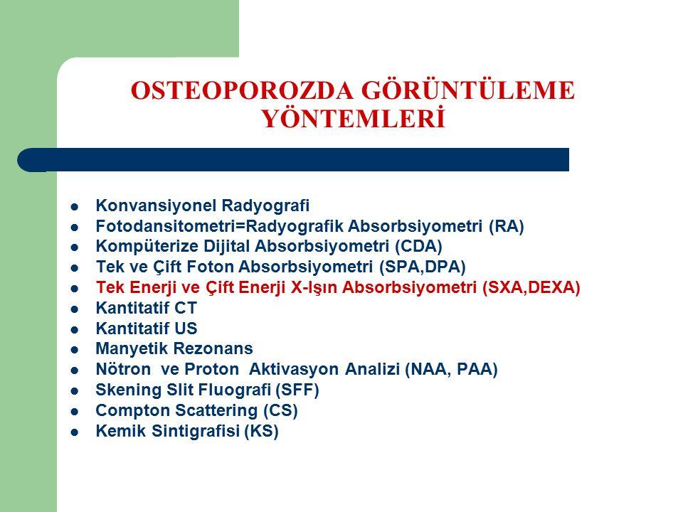 OSTEOPOROZDA GÖRÜNTÜLEME YÖNTEMLERİ