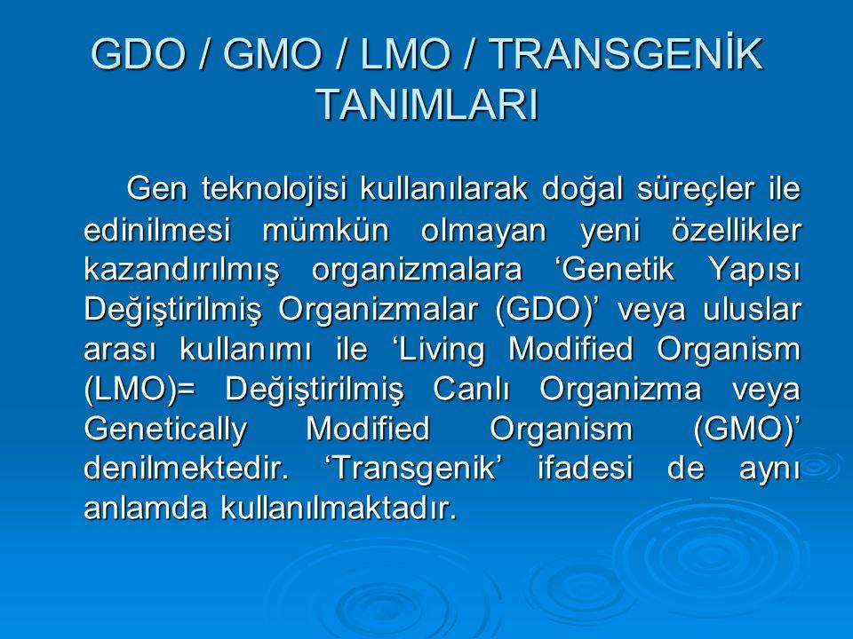 GDO / GMO / LMO / TRANSGENİK TANIMLARI