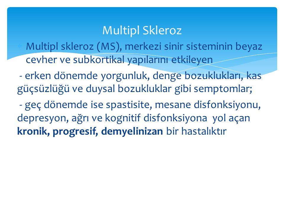 Multipl Skleroz Multipl skleroz (MS), merkezi sinir sisteminin beyaz cevher ve subkortikal yapılarını etkileyen.