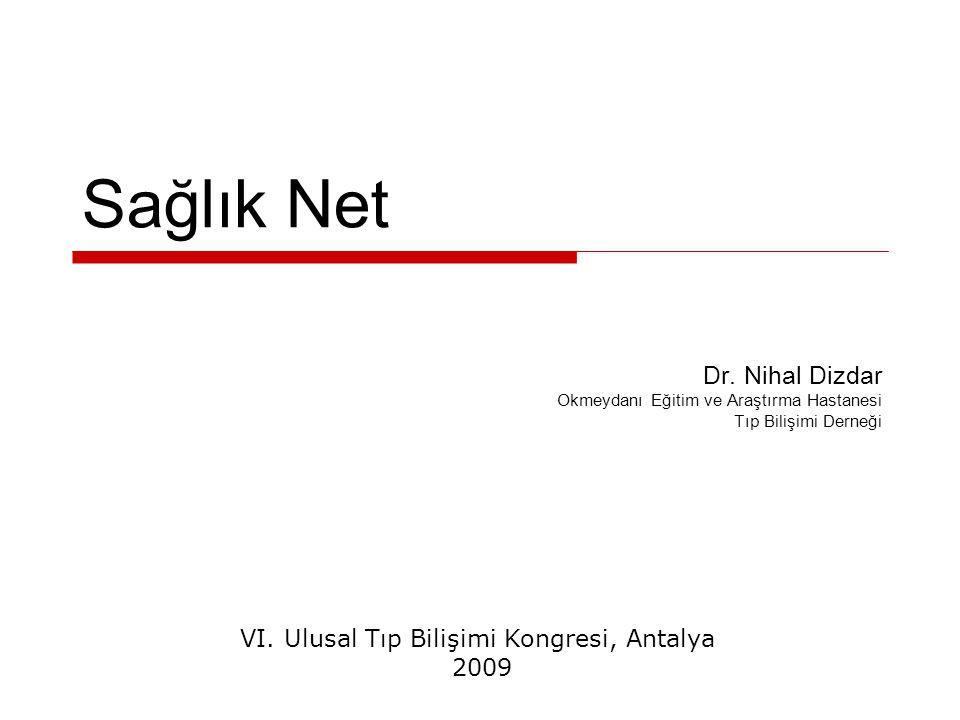 VI. Ulusal Tıp Bilişimi Kongresi, Antalya