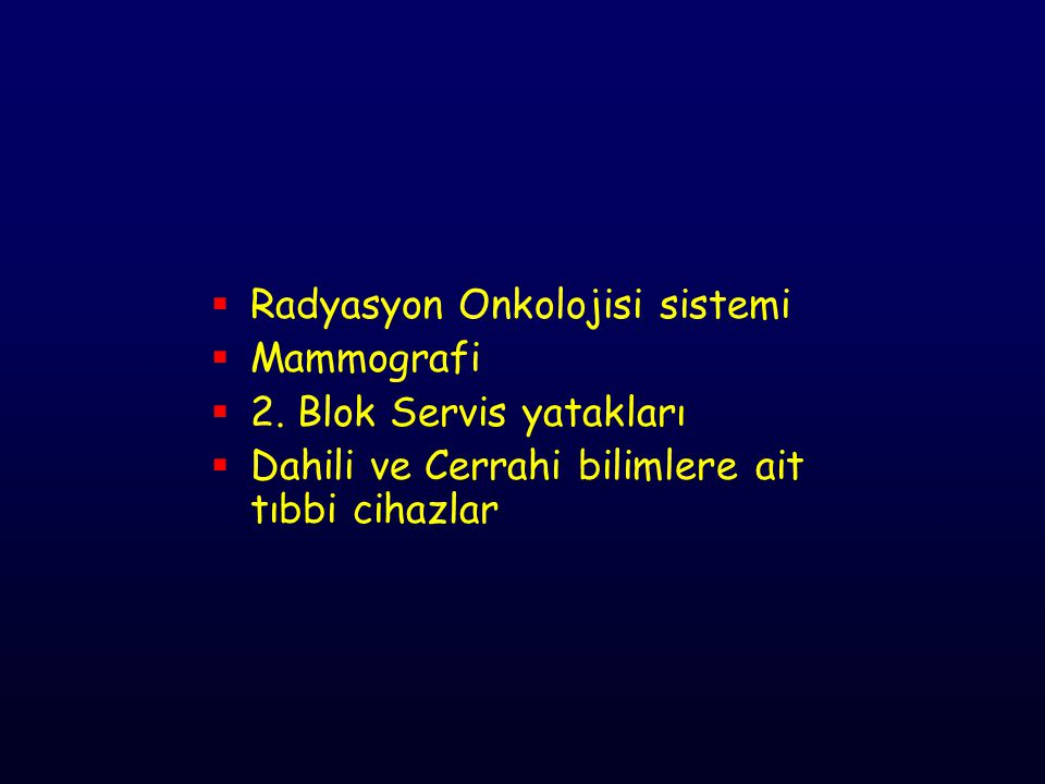 Radyasyon Onkolojisi sistemi