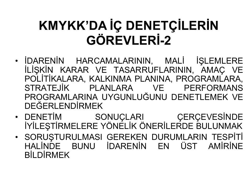 KMYKK'DA İÇ DENETÇİLERİN GÖREVLERİ-2