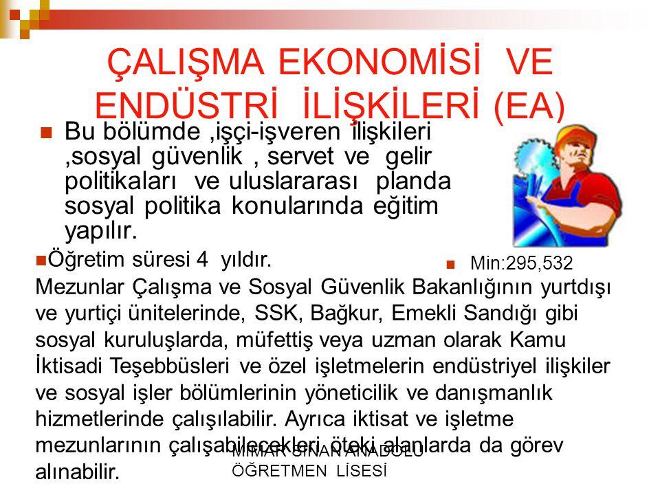 ÇALIŞMA EKONOMİSİ VE ENDÜSTRİ İLİŞKİLERİ (EA)