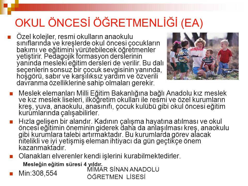 OKUL ÖNCESİ ÖĞRETMENLİĞİ (EA)