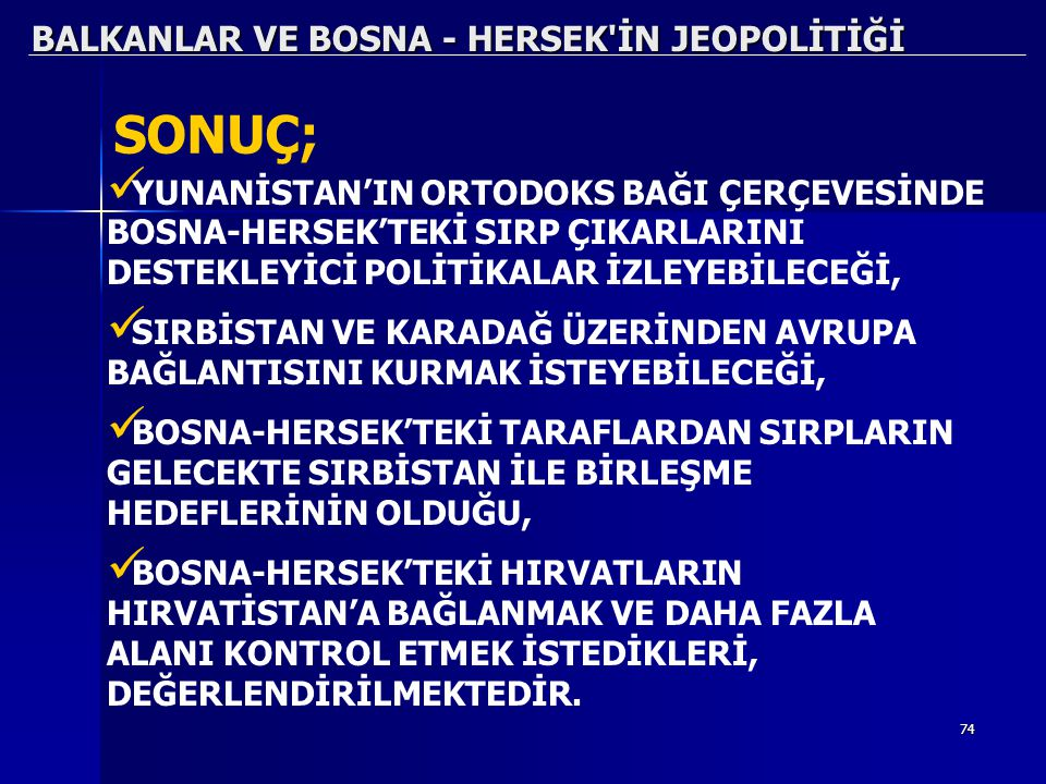 BALKANLAR VE BOSNA - HERSEK İN JEOPOLİTİĞİ