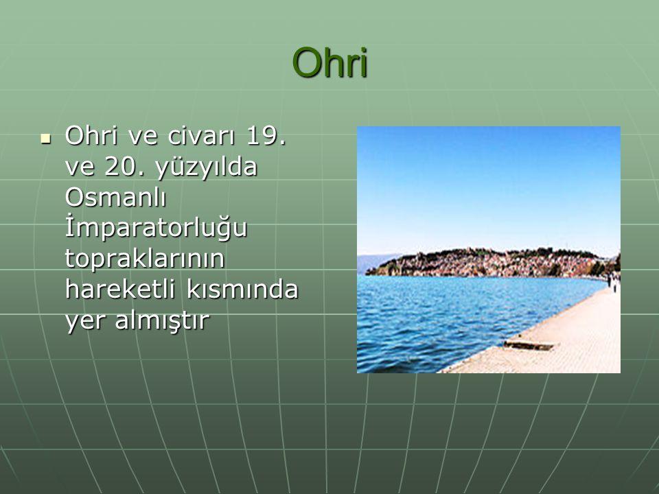 Ohri Ohri ve civarı 19. ve 20.