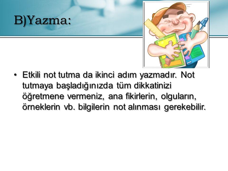 B)Yazma: