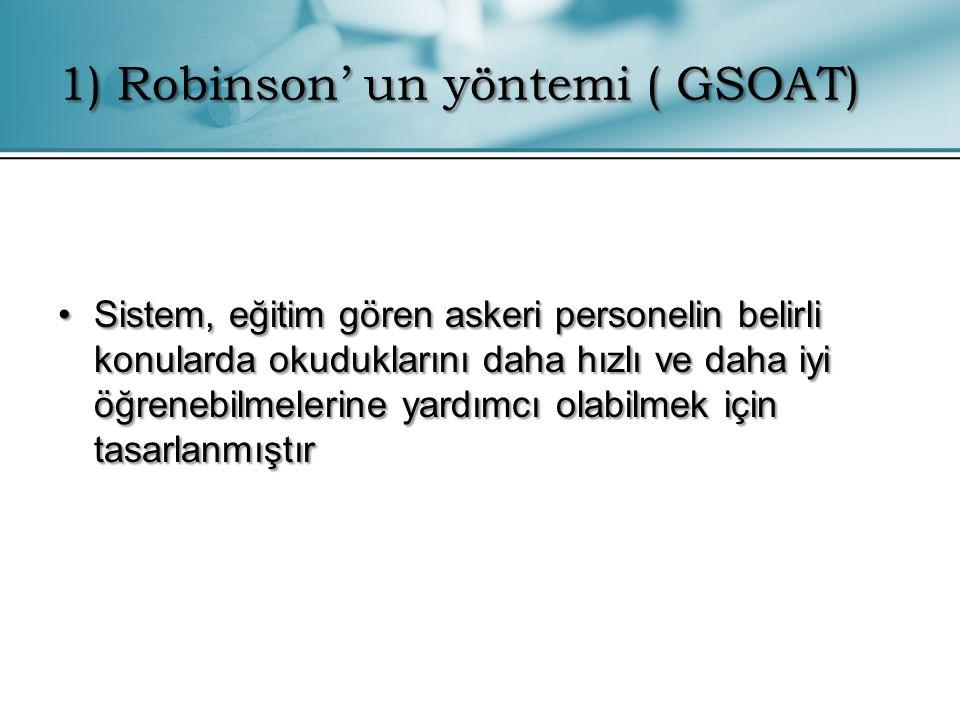 1) Robinson' un yöntemi ( GSOAT)