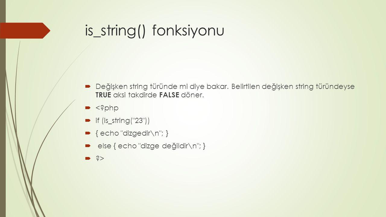 is_string() fonksiyonu