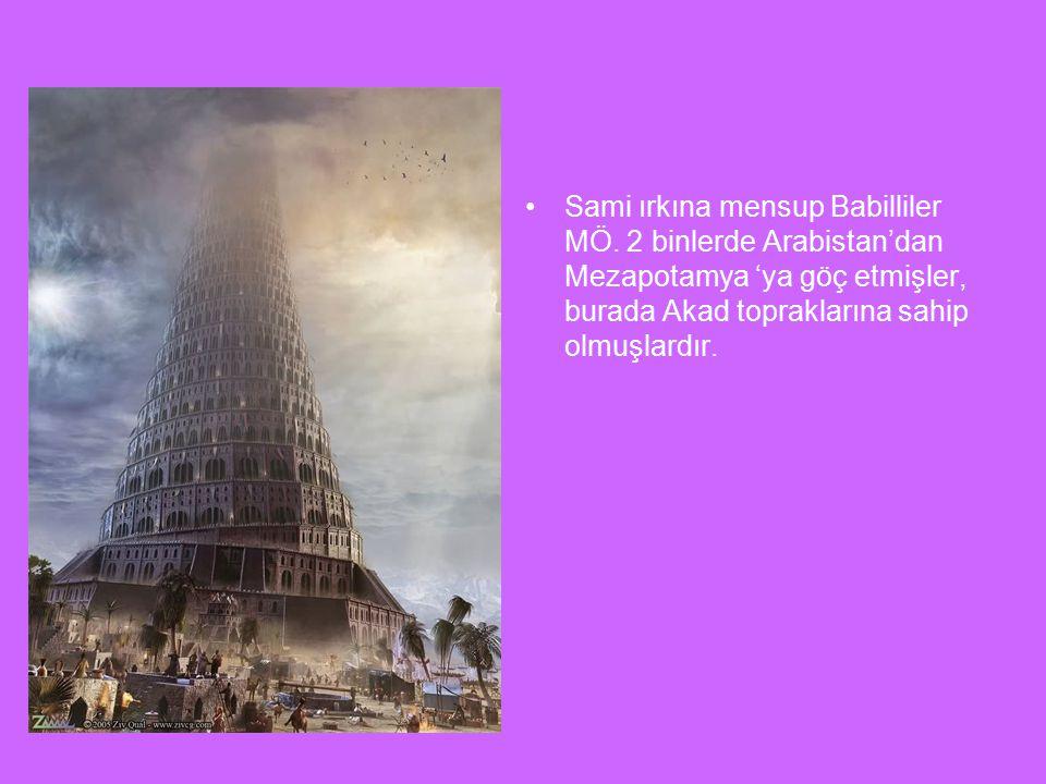 Sami ırkına mensup Babilliler MÖ