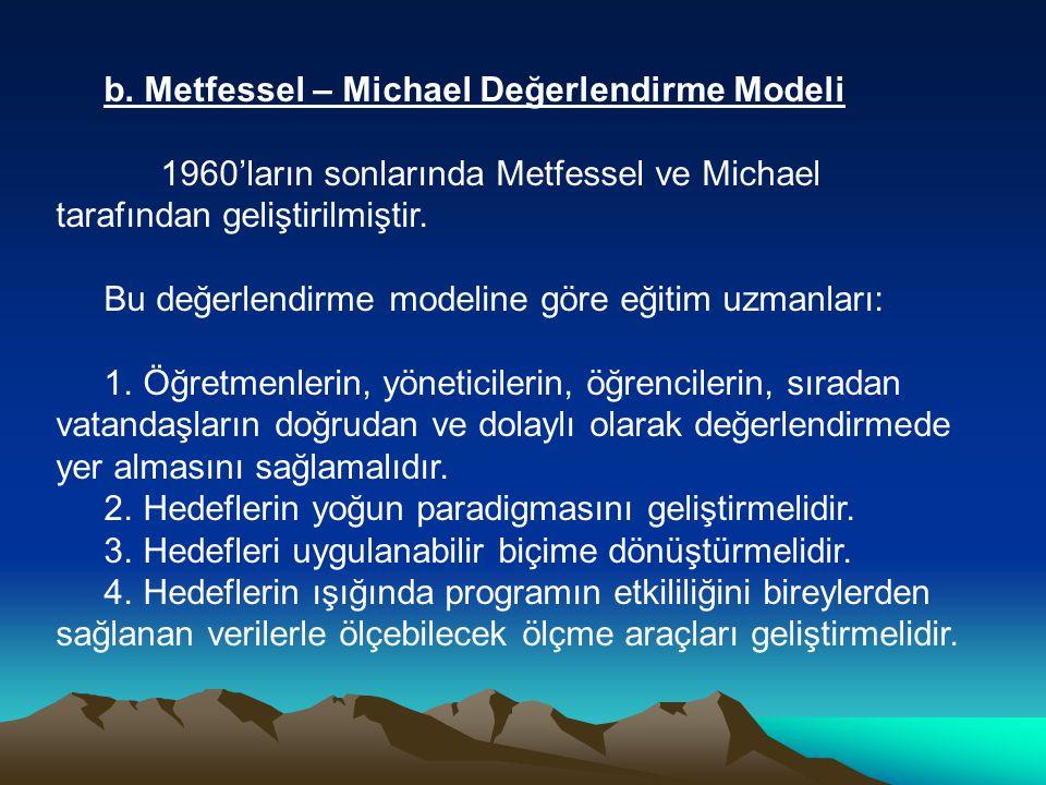 b. Metfessel – Michael Değerlendirme Modeli