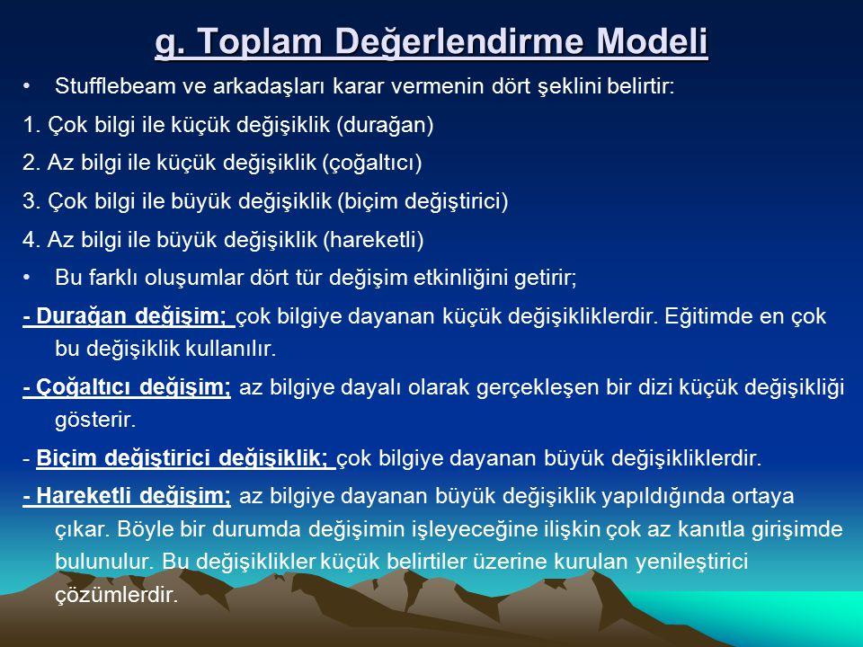 g. Toplam Değerlendirme Modeli
