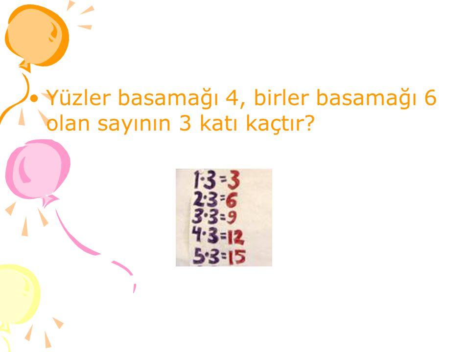 Yüzler basamağı 4, birler basamağı 6 olan sayının 3 katı kaçtır